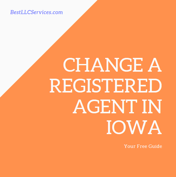 Change a Registered Agent in Iowa