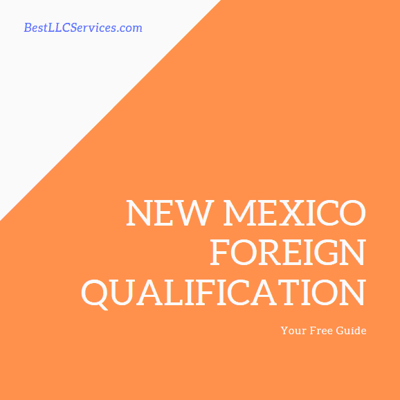 New Mexico Foreign Qualification