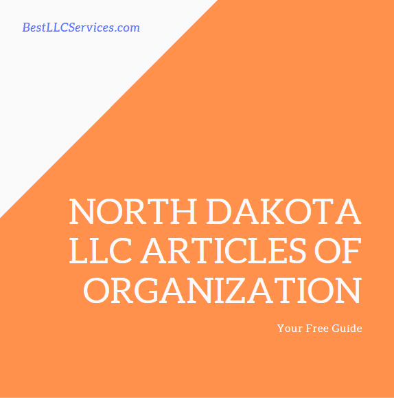 North Dakota LLC and Articles of Organization