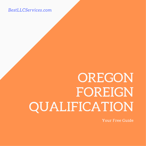 Oregon Foreign Qualification