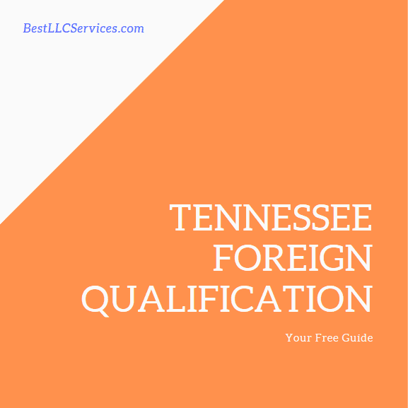 Tennessee Foreign Qualification