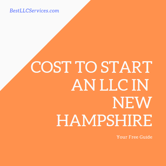 Cost to Start an LLC in New Hampshire