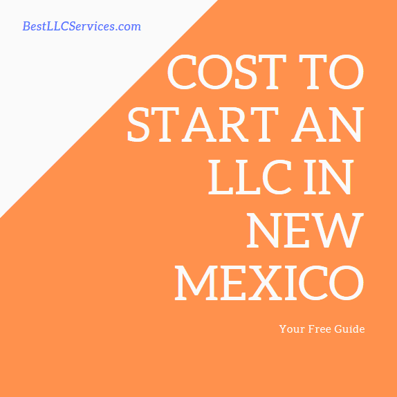Cost to start an LLC in New Mexico