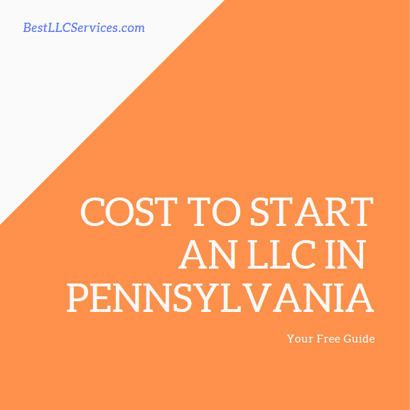 Cost to start an LLC in Pennsylvania