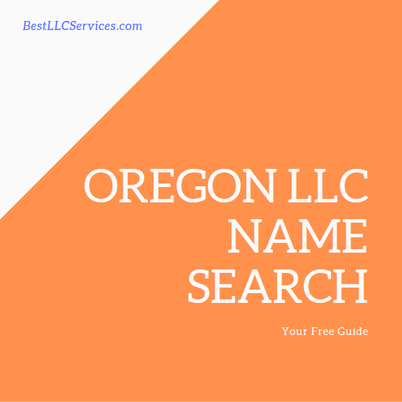 Oregon LLC Name Search