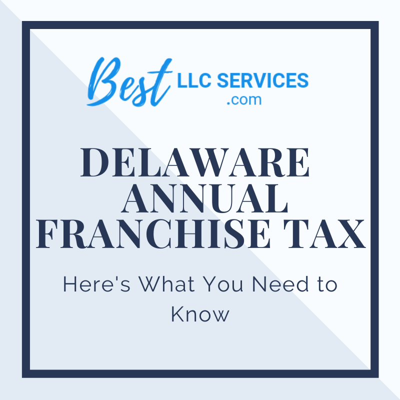 Delaware Annual Franchise Tax
