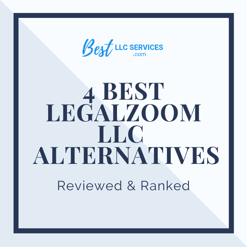 Best LegalZoom LLC Service Alternatives
