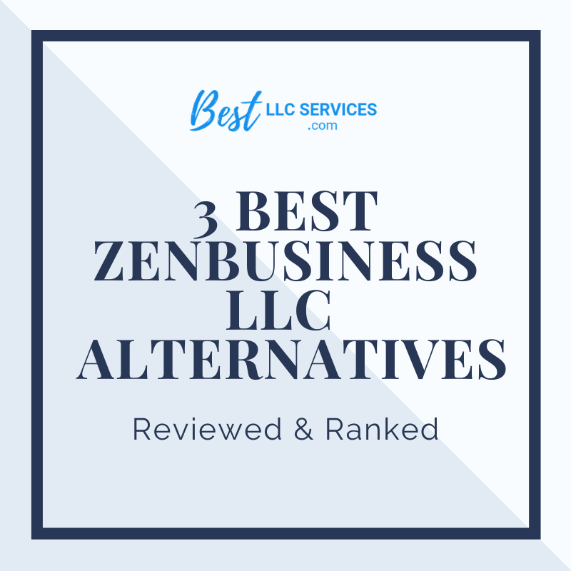Best ZenBusiness LLC Service Alternatives