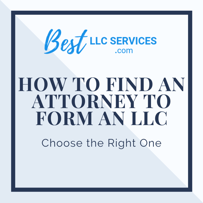 How to Find an Attorney to Form an LLC
