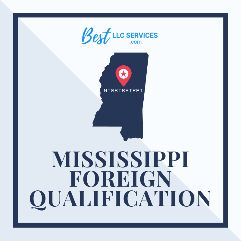 Mississippi Foreign Qualification