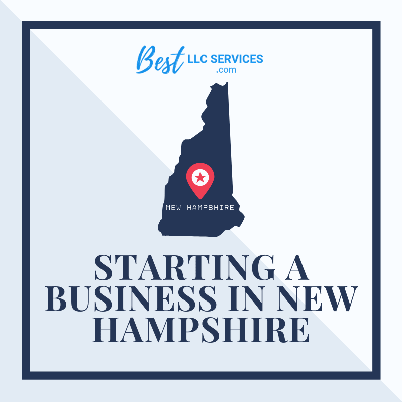 Starting a Business in New Hampshire