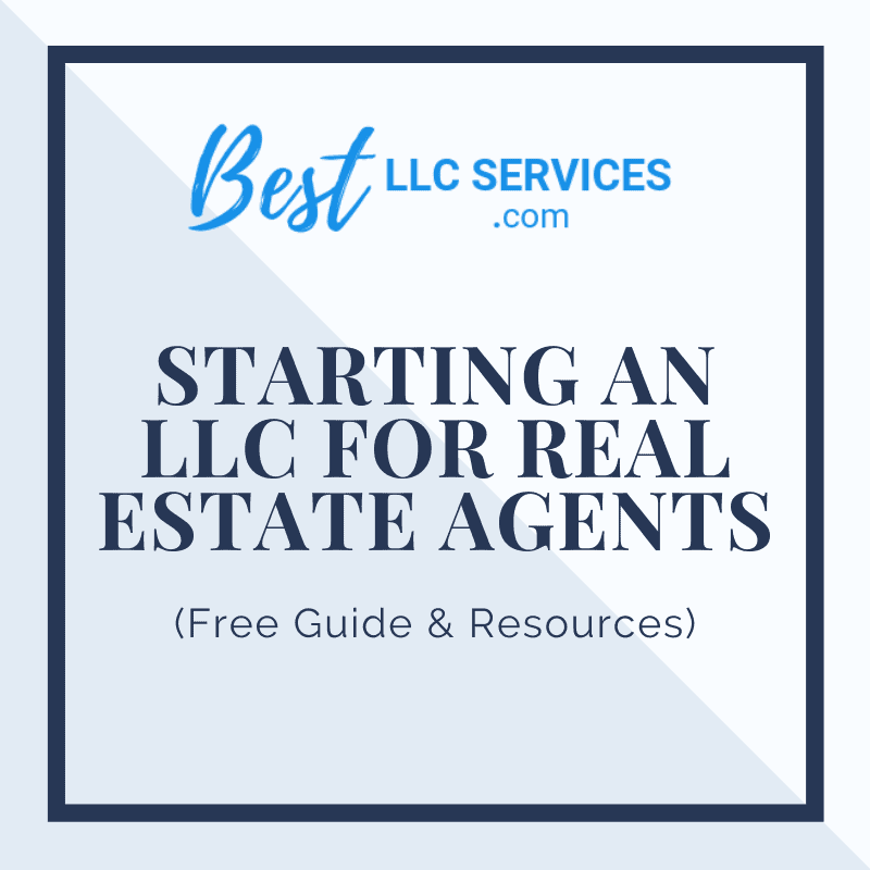 Starting an LLC for Real Estate Agents